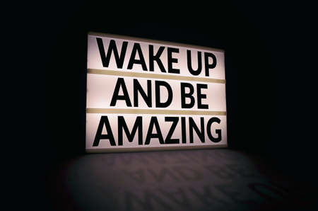 Wake up and be amazing light box quote