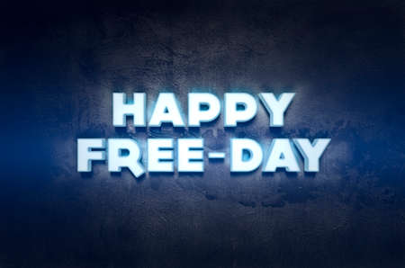 Happy FreeDay Lightbox on dark wall background Stock Photo