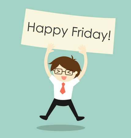Business concept, businessman feeling happy and holding 'Happy Friday' banner. Vector illustration. Illustration