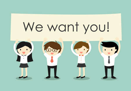 join the team: Business concept, Businessmen and business women holding We want you! signboard with green background. Vector illustration.