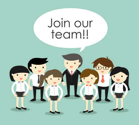 join our team: Business concept, Group of business people, join our team concept. Vector illustration. Illustration