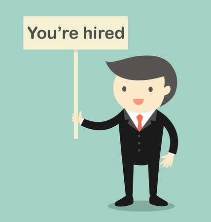 """Business concept, patron exploitation """"Vous êtes embauché"""" bannière. Banque d'images - 59794714"""