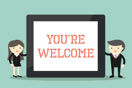 "Business concept, Businessman and business woman holding tablet with wording ""You're welcome"". Vector illustration."