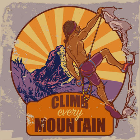 worn out: Rock climber. Sketched panorama of Matterhorn mountain and athletic man climbing up the cliff. Vintage poster badge. Worn out look. Motivation slogan. EPS10 vector illustration.
