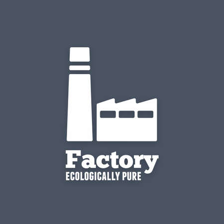 ecologically: Ecologically pure factory icon. White plant sign with text. Vector background Illustration