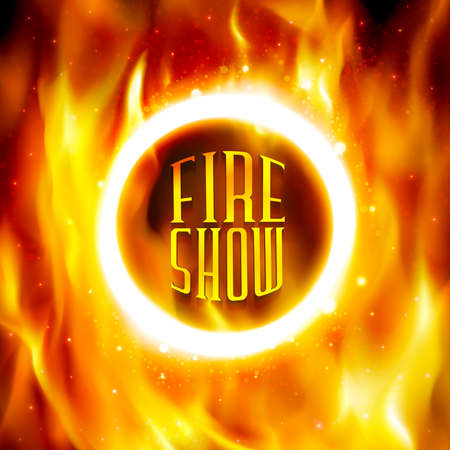 show ring: Fire show banner. Ring of fire. Vector illustration. Abstract background with fire flames and copyspace. Fiery circle on poster for the circus. Blazing hoop