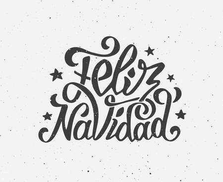 feliz: Vintage Feliz navidad greeting card with hand-drawn typography on white grunge paper texture. Merry Christmas greetings in spanish language. Retro letterpress poster for Christmas. Vector background