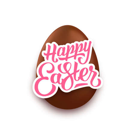 chocolate egg: Happy Easter lettering and realistic chocolate egg. Happy easter paper label design with text isolated on white background. Happy Easter typographic greeting card. Vector illustration Illustration