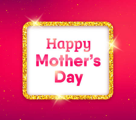 mammy: Happy Mothers Day typographic background. Golden quote frame with greetings for Mothers Day. Greeting card for mammy with blurred pink background and gold glitters. illustration