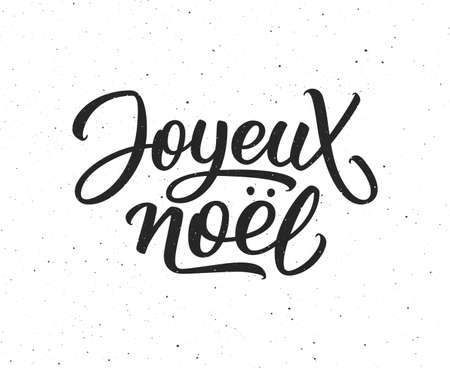 joyeux: Joyeux Noel calligraphic text on white textured background. Vector vintage greeting card for Merry Christmas with french lettering Illustration