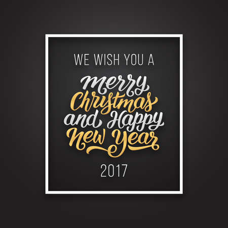 We wish you a Merry Christmas and Happy New Year 2017 phrase in frame on luxury black and golden color background. Premium vector illustration with letteting for winter holidays season greetings.