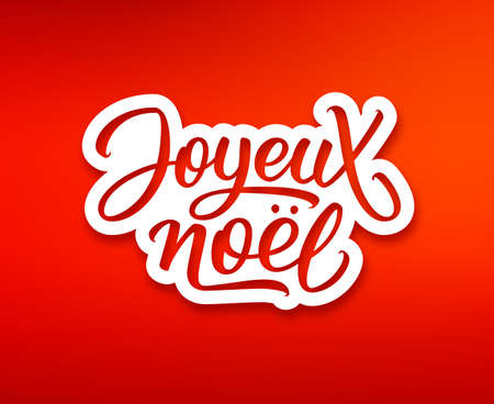 french label: Joyeux Noel text on white paper label with hand lettering over red background. Merry Christmas sticker or greeting card vector design template with french inscription