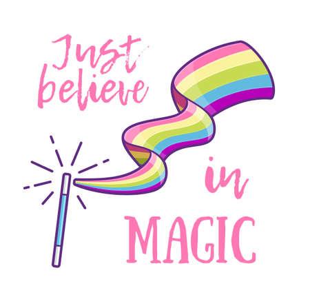 무지개 색깔의 흔적을 만드는 마법 지팡이와 매직에서 슬로건을 믿으십시오.