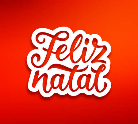 Feliz Natal portuguese Merry Christmas text on white paper label with carving over red background. Modern calligraphy lettering on sticker for season greetings. Vector background Imagens - 90822562