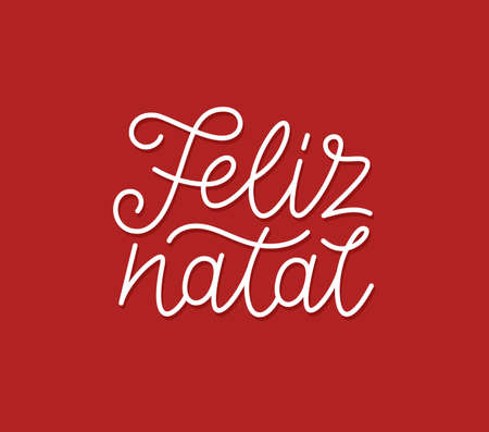 Feliz Natal portuguese Merry Christmas calligraphic line art style lettering quote on red background. Gift card design with wishes for winter holiday. Modern typography