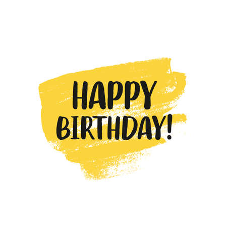 Happy Birthday typographic greeting card with yellow paint texture isolated on white background. Hand drawn brush lettering style banner. Vector illustration
