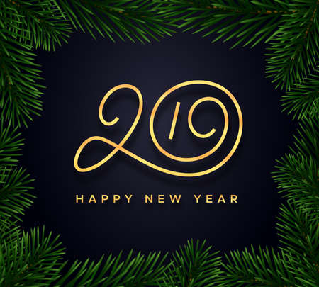 Happy New Year 2019 wishes typography text and border with christmas tree branches on luxury black background. Premium vector illustration with lettering for winter holidays Ilustrace