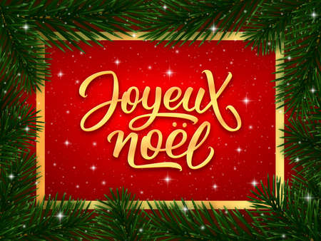 Joyeux Noel french Merry Christmas gold calligraphy text in golden frame and border of fir tree branches on red background. Vector greeting card design Ilustrace