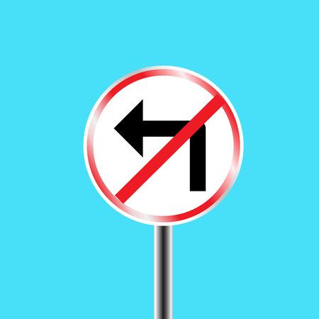 prohibido: Se�al de tr�fico de prohibici�n - giro a la izquierda prohibido. Vectores