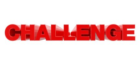 CHALLENGE red word on white background illustration 3D rendering