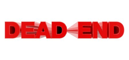 DEAD END red word on white background illustration 3D rendering