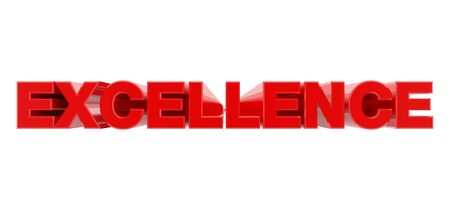 EXCELLENCE red word on white background illustration 3D rendering