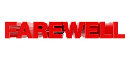 FAREWELL red word on white background illustration 3D rendering