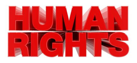 HUMAN RIGHTS red word on white background illustration 3D rendering