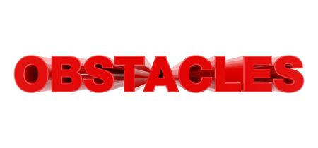 OBSTACLES red word on white background illustration 3D rendering
