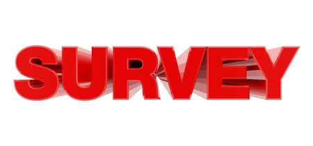 SURVEY red word on white background illustration 3D rendering