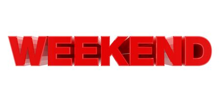 WEEKEND red word on white background illustration 3D rendering