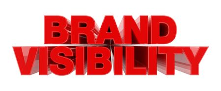 BRAND VISIBILITY red word on white background illustration 3D rendering