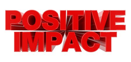 POSITIVE IMPACT red word on white background illustration 3D rendering Reklamní fotografie