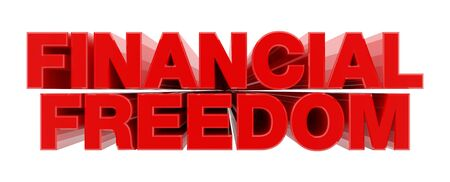 FINANCIAL FREEDOM red word on white background illustration 3D rendering 版權商用圖片