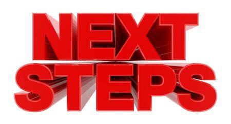 NEXT STEPS red word on white background illustration 3D rendering Stok Fotoğraf