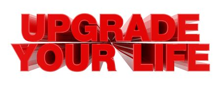 UPGRADE YOUR LIFE red word on white background illustration 3D rendering Stok Fotoğraf