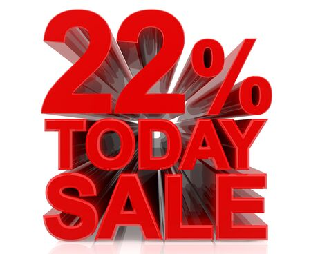 22 % today sale word on white background 3D rendering