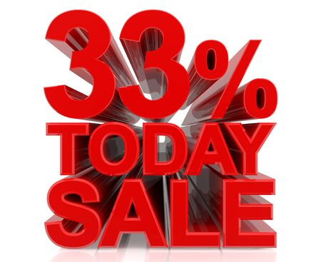 33 % today sale word on white background 3D rendering