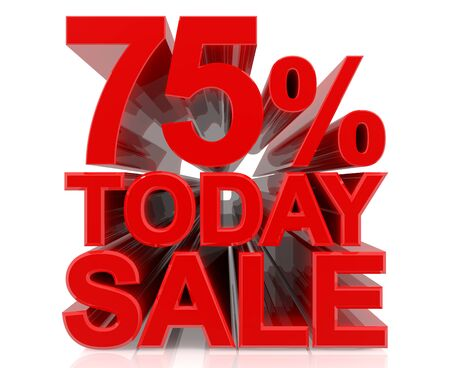 75 % today sale word on white background 3D rendering