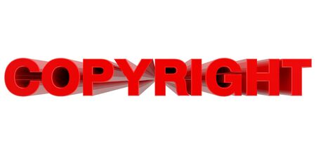 COPYRIGHT word on white background 3d rendering