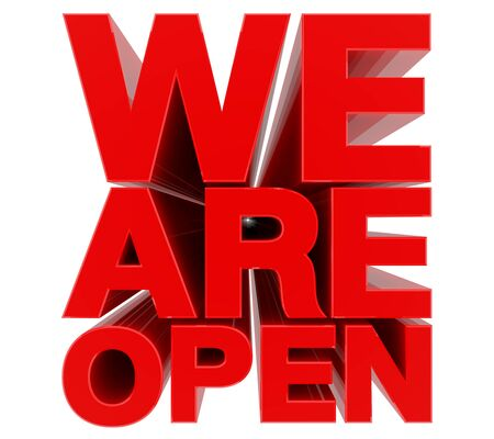 WE ARE OPEN red word on white background 3d rendering