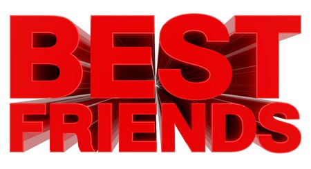BEST FRIENDS word on white background 3d rendering