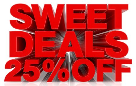 sweet deals 25 % off on white background 3d rendering