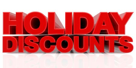 HOLIDAY DISCOUNTS word on white background 3d rendering