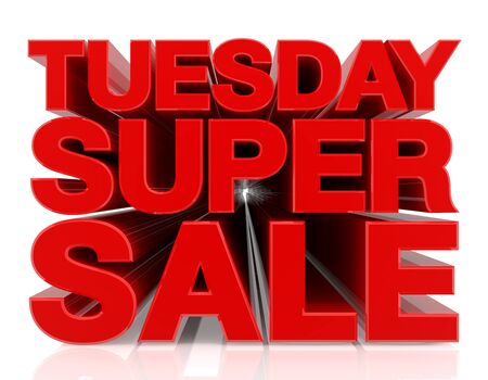 TUESDAY SUPER SALE word 3D rendering on white background