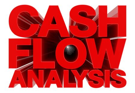 CASH FLOW ANALYSIS word on white background 3d rendering