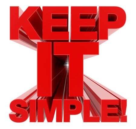 KEEP IT SIMPLE word on white background 3d rendering