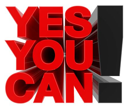 YES YOU CAN ! word on white background 3d rendering Foto de archivo - 131794506
