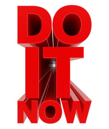 DO IT NOW word on white background 3d rendering 版權商用圖片