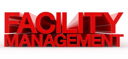 FACILITY MANAGEMENT word on white background 3d rendering Banco de Imagens